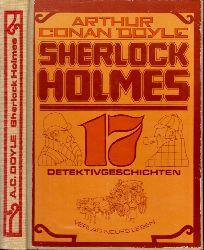 Doyle, Arthur Conan;  Sherlock Holmes - 17 Detektivgeschichten