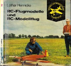 Hennicke, Lothar; RC-Flugmodelle und RC-Modellflug - Modellsportbücherei Band 2