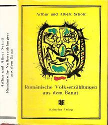 Schott, Arthur und Albert; Rumänische Volkserzählungen aus dem Banat - Märchen, Schwanke, Sagen 54 - 83. Tausend