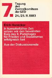 Honecker, Erich; 7. Tagung des ZK der SED 24./25. November 1983 - Aus der Diskussionsrede