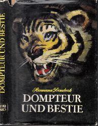 Hermann Dembeck; Dompteur und Bestie - Unerhörte Begebenheiten aus der Zirkuswelt 2., unveränderte Auflage