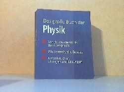 Gascha, Heinz und Stefan Pflanz; Das große Buch der Physik Sonderausgabe