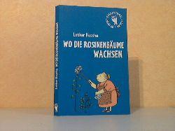 Kusche, Lothar; Wo die Rosinenbäume wachsen