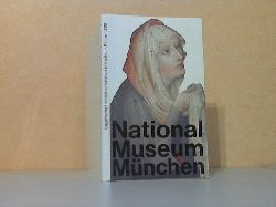 Volk, Peter und Alina Dobrzecki;  Bayerisches Nationalmuseum München - Führer durch die Schausammlung