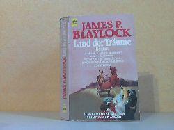 Blaylock, James P.; Land der Träume