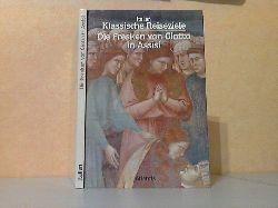 Pampaloni, Geno;  Klassische Reiseziele - Italien - Die Fresken von Giotto in Assisi