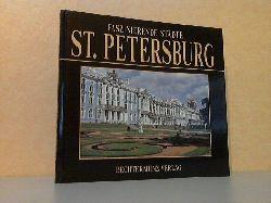 Bourbon, Fabio;  Faszinierende Städte: St. Petersburg Photographien Giulio Veggi - Graphische Ausstattung Patrizia Balocco