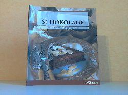 Hecken, Sylvia; Schokolade - Die Kochschule für den Gourmet