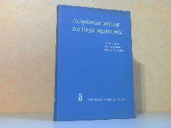 Kindler, H., H. Buchta und H.-H. Wilfert; Aufgabensammlung zur Regelungstechnik 2., durchgesehene und erweiterte Auflage