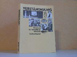 Brandt, Friedemann, Rolf Krappen Gudula Neufang u. a.;  Verständigung Deutsch für berufliche Schulen - Lehrerband