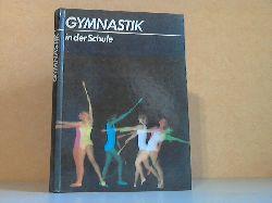 Dachsel, Gerti, Manfred Grote und Ingris Pötzsch; Gymnastik in der Schule 2. Auflage