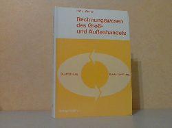 Hahn, Hans und Clemens Werner; Rechnungswesen des Groß- und Außenhandels 2., überarbeitete und erweiterte Auflage