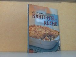 Kretschmer, Eva-Maria;  Kreativ kochen - Kartoffel-Küche
