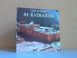 Papaioannou, Evangelos; Das Kloster St. Katharina im Sinai