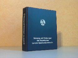 Haus des Sports (Herausgeber); Satzung und Ordnungen des Bayerischen Landes-Sportverbandes e.V. - Ausgabe März 1985