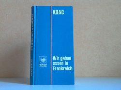 Bach, Sibylle; Wir gehen essen in Frankreich - Ein Buch für das Handschuhfach illustriert von Ernst Hürlimann 3. Auflage, 26.-40. Tausend