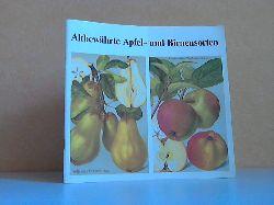 Autorengruppe; Altbewährte Apfel- und Birnensorten 1. Auflage