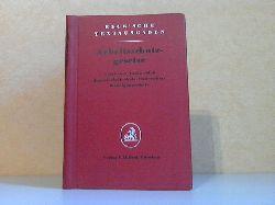 Autorengruppe; Arbeitsschutzgesetze - Beck´sche Textausgaben