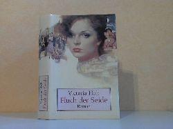 Holt, Victoria;  Fluch der Seide Aus dem Englischen übersetzt von Margarete Längsfeld