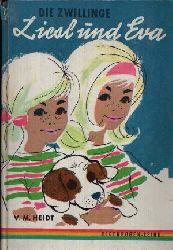Heidt, V.M.: Die Zwillinge Liesl und Eva