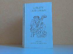 Appelhans, Albrecht;  Singen und Sagen - Grosse deutsche Balladen Mit sechzehn Illustrationen von Albrecht Appelhans