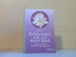 Ziegler, Brigitte; Erfahrungen mit der Reiki-Kraft - Schritte in die Freiheit, Das Geheimnis der Lebensenergie 1. Auflage