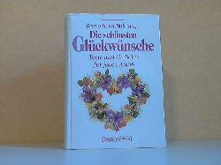Bull, Bruno Horst; Die schönsten Glückwünsche - Texte und Gedichte für jeden Anlaß Zeichnungen: Daniela Schneider