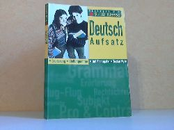 Gerhardt, Erika; Deutsch Aufsatz 9./ 10. Klasse - In der neuen Rechtschreibung