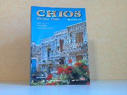 Xeroutsikou, L. und G. Desypris; Chios - Die duftende Insel - Geschichte; Tradition, Moderne Stadt