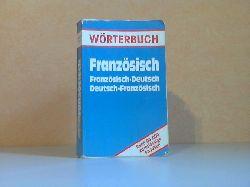Autorengruppe; Wörterbuch Französisch - Französisch-Deutsch + Deutsch-Französisch