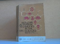 Autorengruppe;  Nuclear Activation Techniques in the Life Science 1972 Proceedings Series