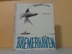 ^Magistrat der Stadt Bremerhaven (Herausgeber);  Das ist Bremerhaven - Eine Stadt mit Zukunft