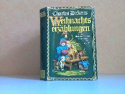 Dickens, Charles; Weihnachtsmärchen Mit den Illustrationen zu den Erstausgaben von 1871 und 1874