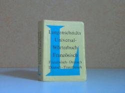 Autorengruppe;  Langenscheidts Universal-Wörterbuch Französisch: französisch-deutsch, deutsch-französisch