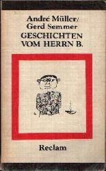 Müller, André und Gerd Semmer:  Geschichten vom Herrn B. Gesammelte Brecht-Anekdoten