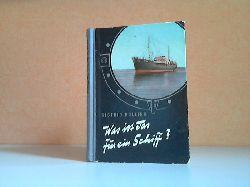 Bolling, Sigfrid; Was ist das für ein Schiff? - Schiffbau, Schiffsgeschichte, Schiffstypen, Schiffsantriebe