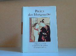 Horn, Ursula; Perlen der Morgenröte - Schönheiten und Liebe in japanischen Holzschnitten aus Zweijahrhunderten 1. Auflage