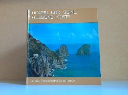 Autorengruppe; Neapel und seine goldene Küste - Von den Phlegräischen Feldern bis Paestum 5. Auflage