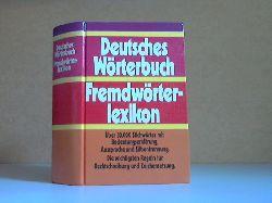 Autorengruppe; Deutsches Wörterbuch - Fremdwörterlexikon berechtigte Sonderausgabe