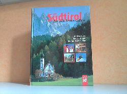 Seitz, Doris und Wolfgang; Südtirol für alle Jahreszeiten - Aktivurlaub, das ganze Jahr - Touren, Routen, Tips