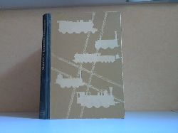 Maedel, Karl-Ernst; Geliebte Dampflok Mit 28 Abbildungen im Text, 7 Färb- und 112 Schwarzweißfotos auf 55 Kunstdrucktafeln Fünfte, verbesserte Auflage