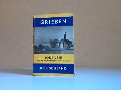 o.A.;  Grieben-Reiseführer - Bodensee und das Württembergische Oberschwaben