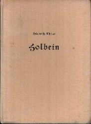 Thöne, Friedrich: Die Malerfamilie Holbein Selbstbildnis und Bildnisse Heimbücher der Kunst