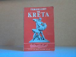 Mathioulakis, Z.; Kreta Reiseführer mit einer ausführlichen grossen Landkarte und vielen Abbildungen Zehnte durchgesehene und erweiterte Auflage