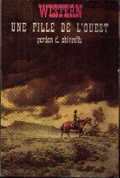 Adams, Clifton: Une Fille de L´Ouest (Ambush on the Mesa) - Traduit de lánglais Iréne Convard