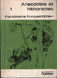 Kaufmann, Henning;  Französische Kurzgeschichten erster Teil Anecdotes et historiettes