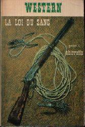 Shirreffs, Gordon D.:  La loi du sang (Blood Justice)