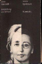 Anouilh, Jean: Einladung ins Schloss eingeleitet durch Brief an eine junge Dame - Volk und Welt Spektrum 30 2. Auflage