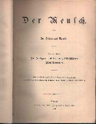 Ranke, Johannes:  Der Mensch Die heutigen und die vorgeschichtlichen Menschenaffen