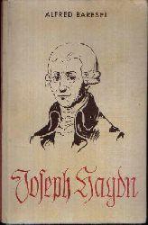 Baresel, Alfred: Joseph Haydn Leben und Werk 2. Auflage